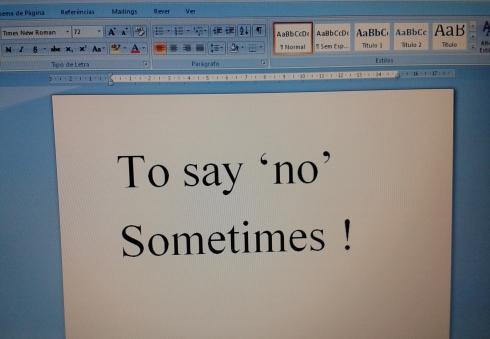 Say 'no'